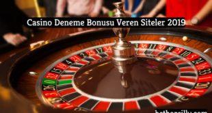 casino-deneme-bonusu-veren-siteler-2019